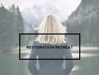 Restoration Retreat