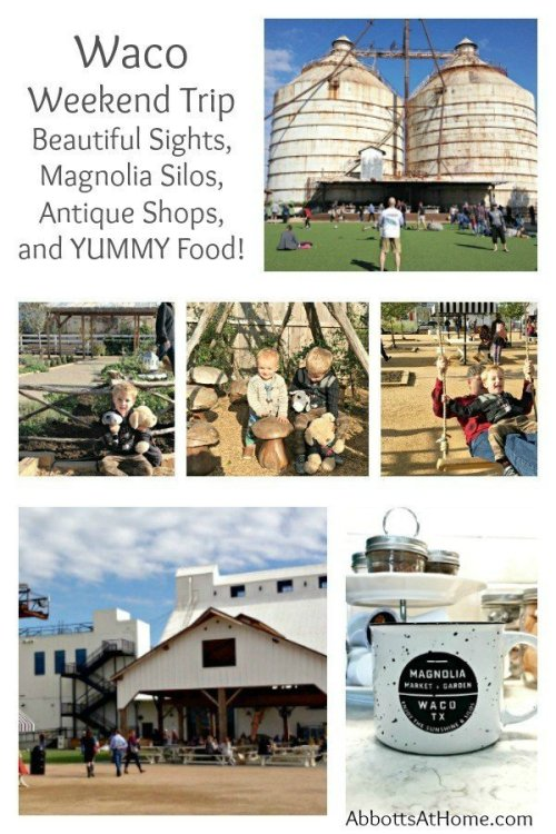 Plan your weekend trip to Waco, Texas. Beautiful sights, Magnolia Silos, Antique Shops, and yummy food!
