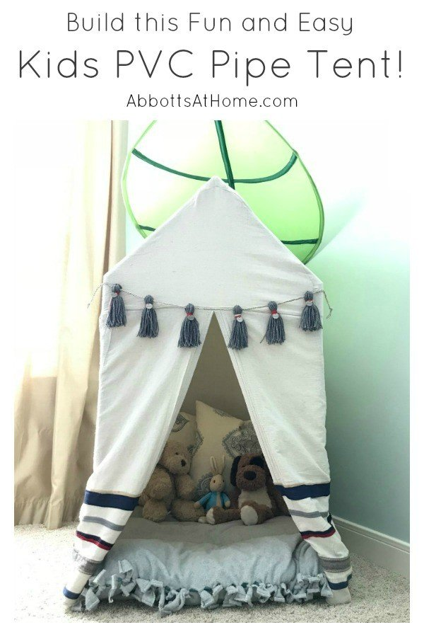 Plans to Build this easy Kids PVC Pipe Tent with drop cloth cover. PVC pipe play house tent build for kids. #PVCTent #PVC #KidsTent