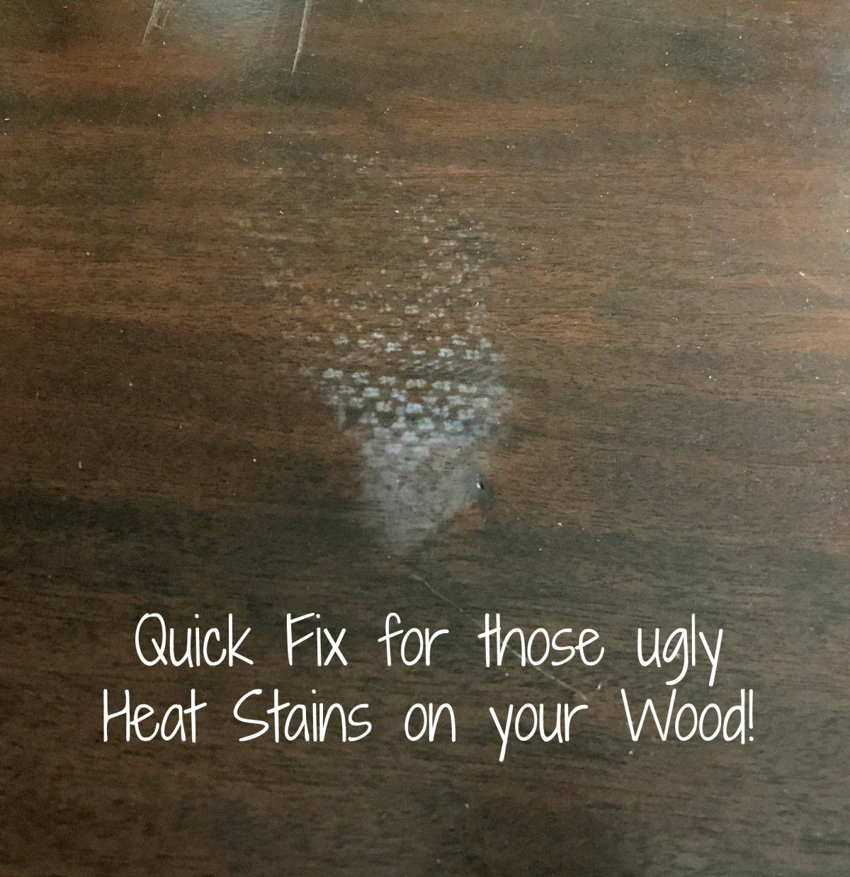 How to Remove Heat Stains from Wood Tables