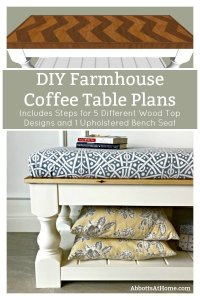The printable build plans for my popular Modern Farmhouse Bench are now available. Includes 5 beautiful wood top options to turn it into a pretty Farmhouse coffee table instead. The Chevron Top Design is my favorite! Get the DIY Farmhouse Coffee Table Plans today. #AbbottsAtHome #Bench #CoffeeTable #DIYFurniture #FurniturePlans