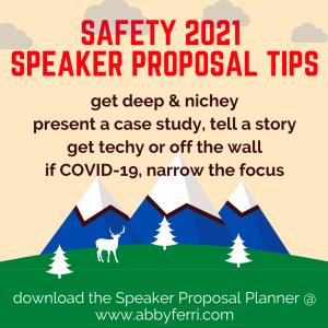 SAFETY 2021 Speaker Proposal Tips