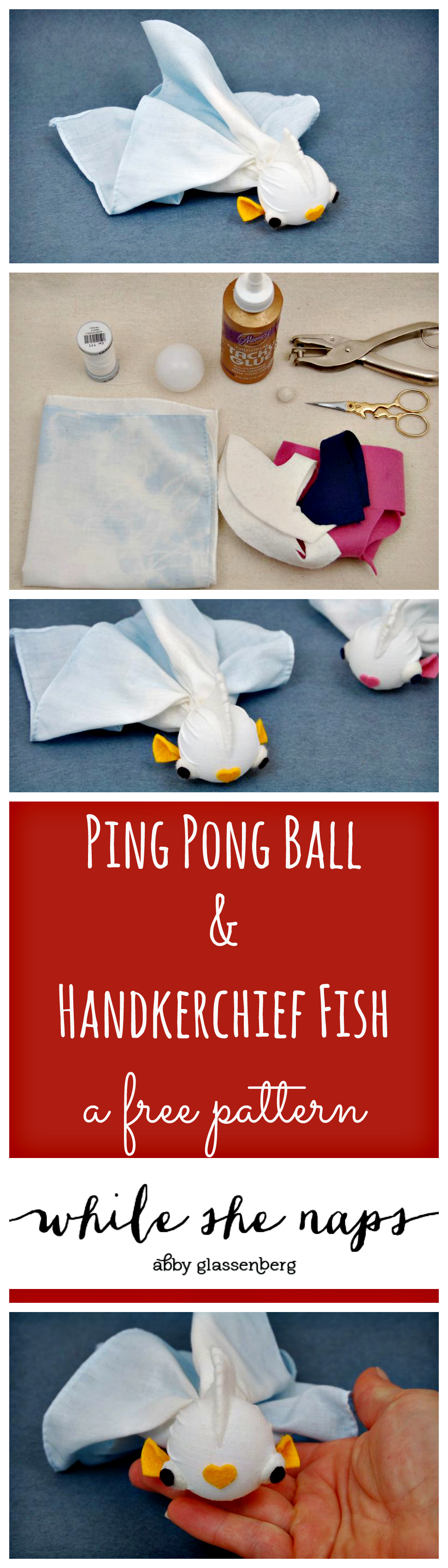 A free pattern for a fun fish made from a ping pong ball and handkerchief.