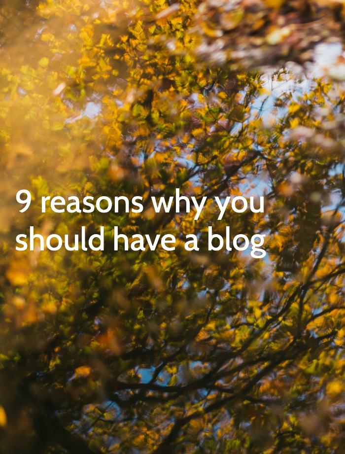 9 reasons to have a blog