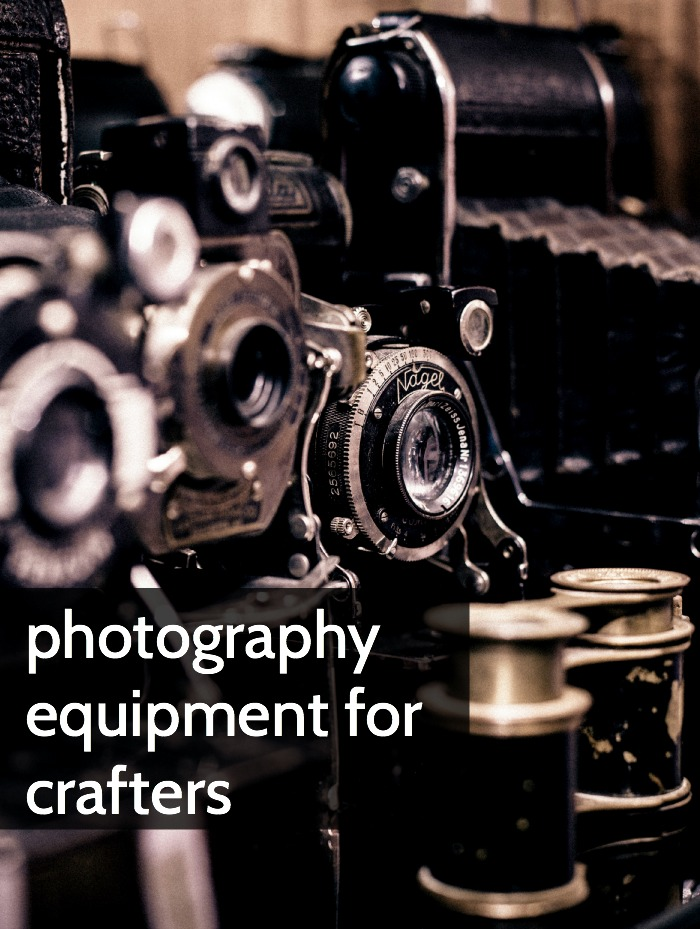 photo equipment for crafters
