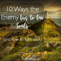 10 Ways the Enemy Lies to Our Souls (and how to fight back)