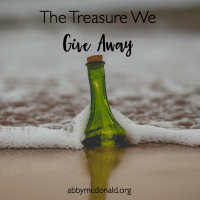The Treasure We Give Away Without Knowing It