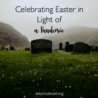 Easter in Light of a Pandemic