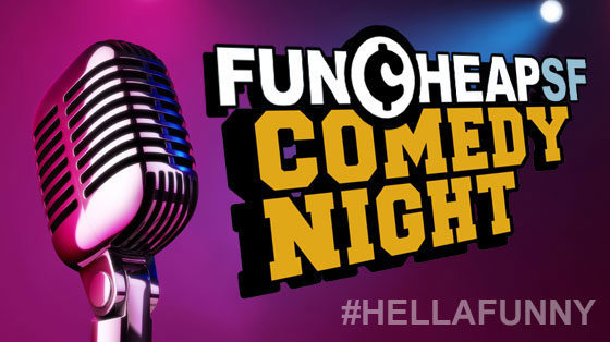 Funcheap Comedy Night