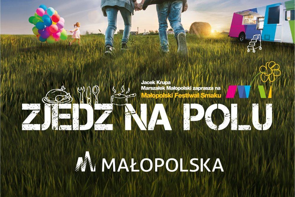 Kampania: Małopolska. Zjedz na polu! czyli kuchnia regionalna w kreatywnej odsłonie