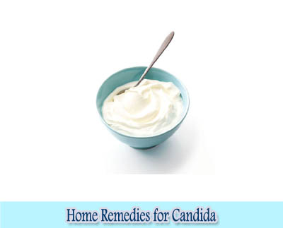 Yogurt : Home Remedies for Candida