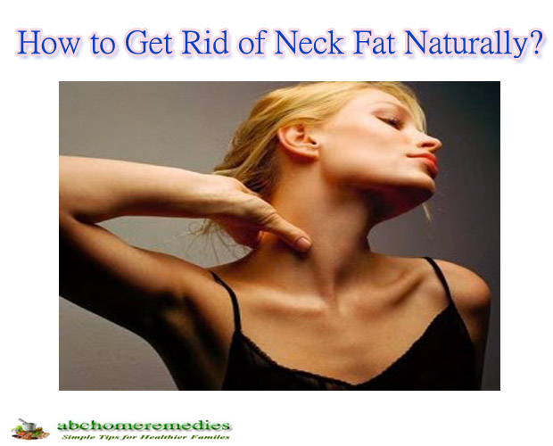 How to Get Rid of Neck Fat Naturally