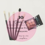 Tuesday Tips n Tricks (Vol. 3): 10 Quick Tips on How To Apply Eyeshadows- The ULTIMATE CHEAT SHEET