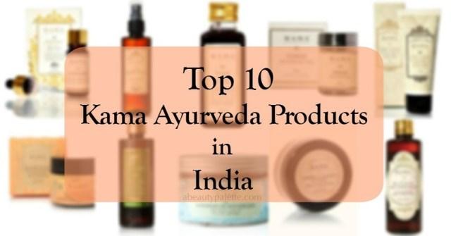 Best Kama Ayurveda Products