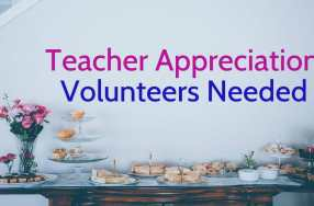 Reminder!  Tomorrow is Our 1st Teacher/Staff Appreciation Lunch. Drop-off Food at 1030am