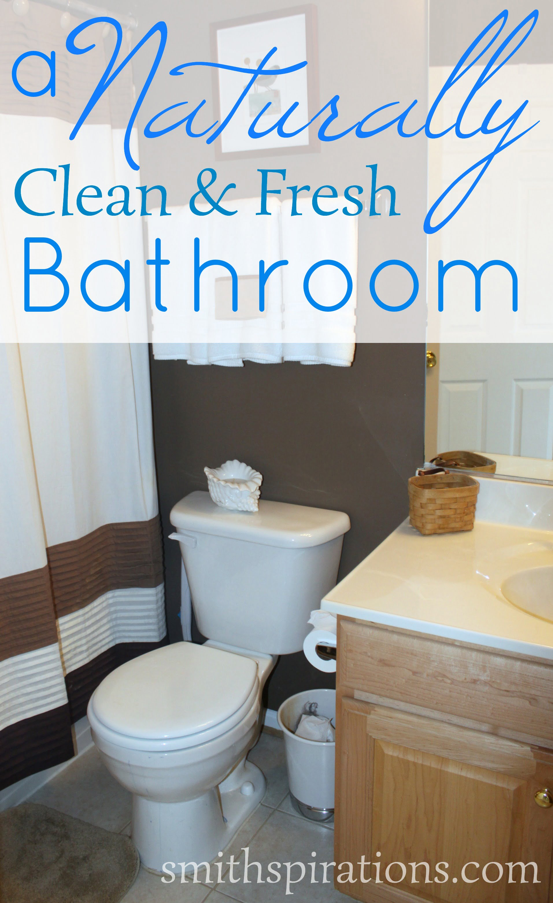 a naturally clean and fresh bathroom | a better way to thrive