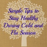 Simple Tips to Stay Healthy During Cold & Flu Season
