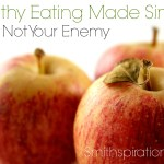 Fat Is Not Your Enemy {The Healthy Eating Made Simple Series}