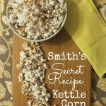 Smith's Secret Recipe Kettle Corn