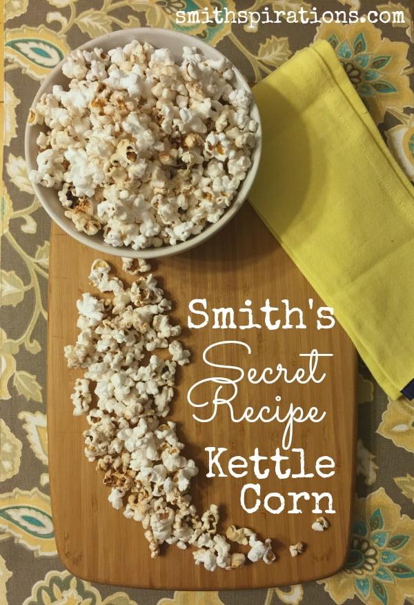 Smiths Secret Recipe Kettle Corn A Better Way To Thrive