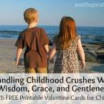Handling Childhood Crushes with Wisdom, Grace, and Gentleness