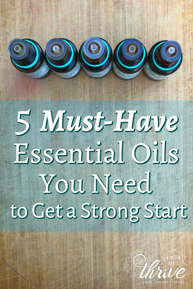 5 Must Have Essential Oils You Need to Get a Strong Start