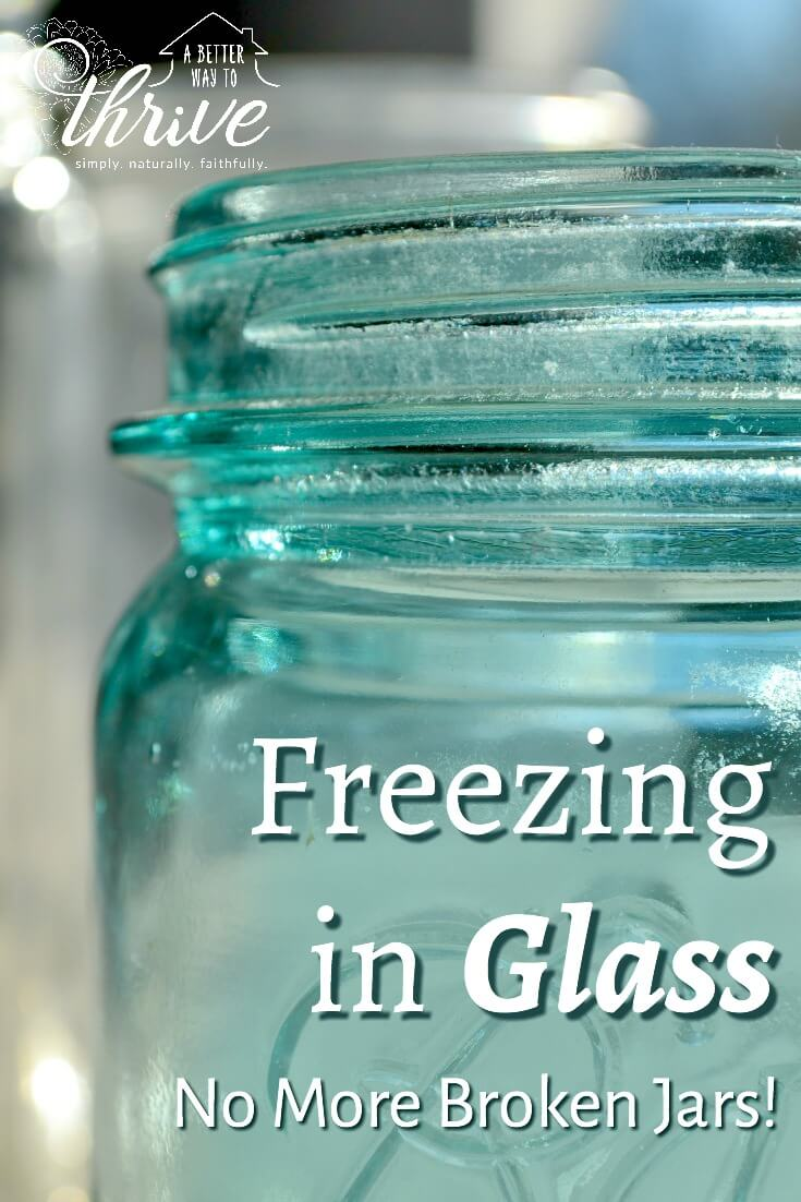 88fe2385baa3 Freezing in Glass {No More Broken Jars!} | A Better Way to Thrive