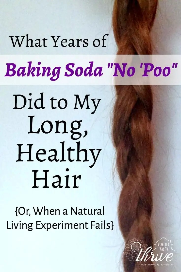 Washing your hair with baking soda has been a natural living fad, but what happens with longterm no 'poo? It's not pretty.