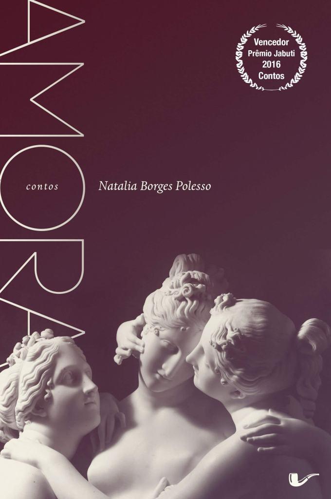 Amora, de Natália Borges Polesso (2015)