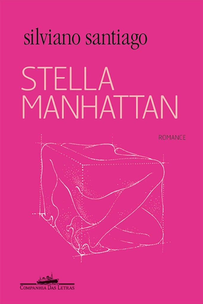 Stella Manhattan, de Silviano Santiago (1985)