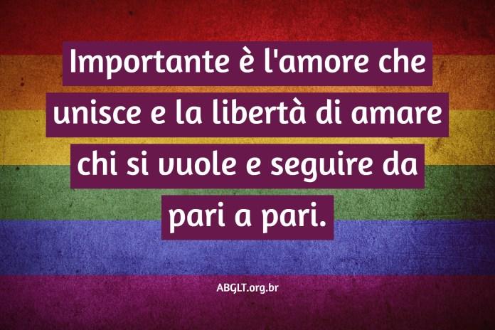 Importante è l'amore che unisce e la libertà di amare chi si vuole e seguire da pari a pari.