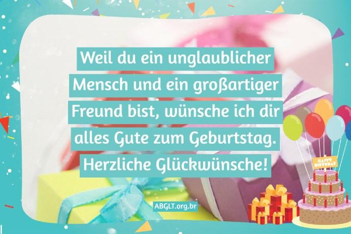 Weil du ein unglaublicher Mensch und ein großartiger Freund bist, wünsche ich dir alles Gute zum Geburtstag. Herzliche Glückwünsche!