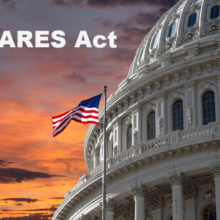 The CARES Act: 10 Things You Should Know