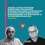 Entenda o porquê o estigma e a discriminação são os maiores desafios na resposta à AIDS; ouça o podcast