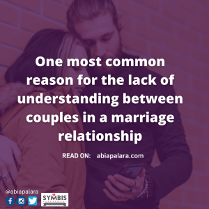 One most common reason for the lack of understanding between couples in a marriage relationship