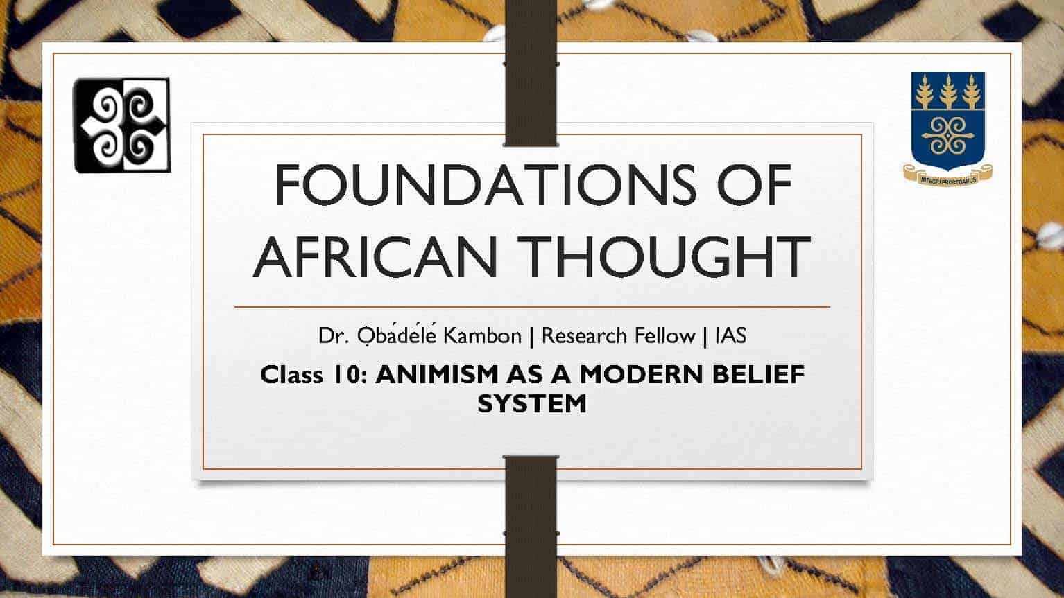 Foundations of Afrikan=Black Thought #10: Animism as a Modern Belief System