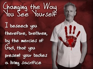 CHANGING THE WAY YOU SEE YOUR SELF