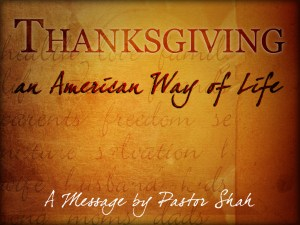 THANKSGIVING - AN AMERICAN WAY OF LIFE