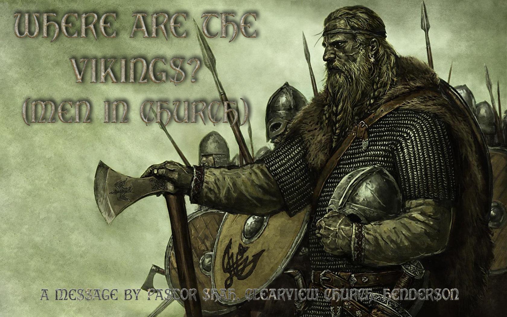 Where are the Vikings? (Men in Church) Abidan Paul Shah