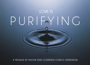 love is purifying