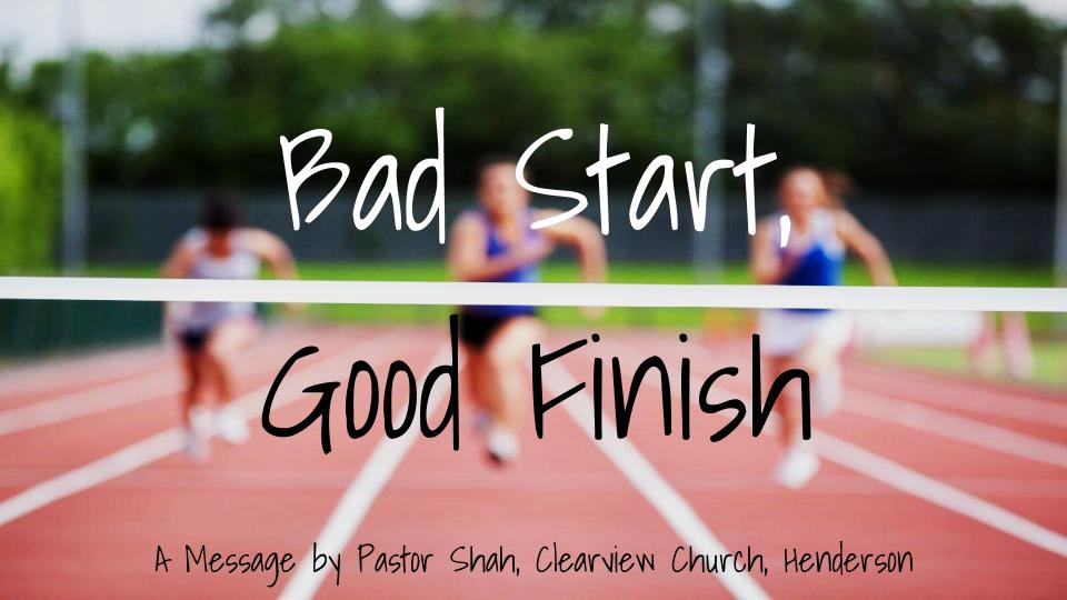 Good finish to bad start