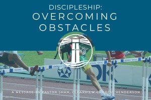 Discipleship Overcoming Obstacles