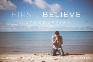 First Believe Introduction