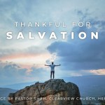 Thankful for Salvation by Pastor Abidan Shah