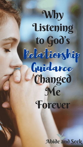 Why Listening to God's Relationship Guidance Changed Me Forever picture.