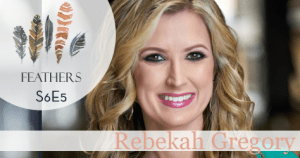 Feathers Season 6 Episode 5 with Rebekah Gregory: Life After the Boston Marathon Bombing