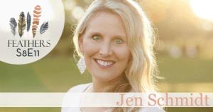 Feathers Season 8 Episode 11 with Jen Schmidt: Just Open the Door
