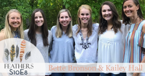 Feathers Season 10 Episode 8 with Bette Bronson and Kailey Hall: College, Community, Faith, and Dating
