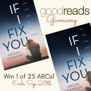 IF I FIX YOU by Abigail Johnson Goodreads Giveaway