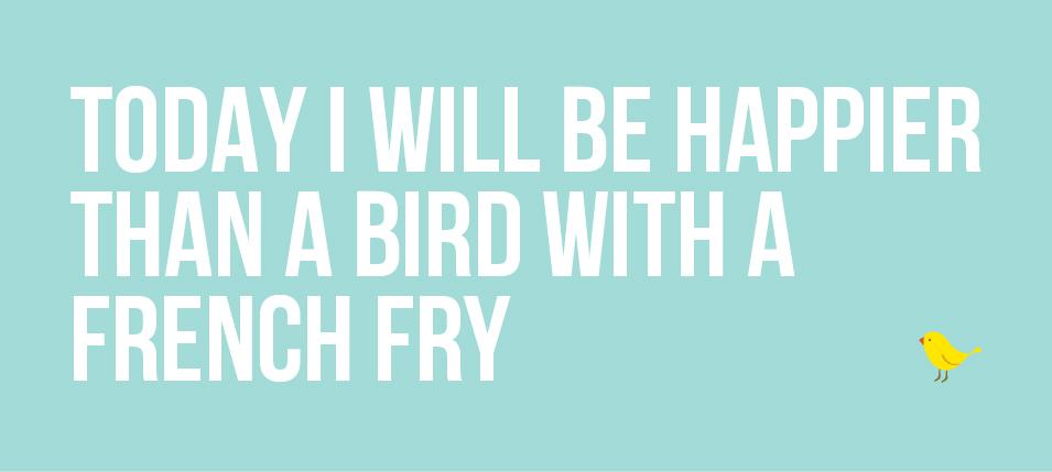 birdwithfrenchfryquote